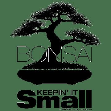 Bonsai - Keepin' It Small