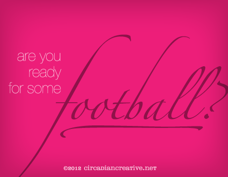 creation 36 inappropriate typesetting 11 are you ready for some football?